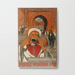 Venez Visiter Fez Vintage Travel Poster Metal Print