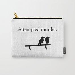 Attempted Murder Tasche