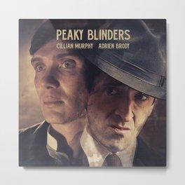 Peaky Blinders poster, Cillian Murphy is Thomas Shelby, Adrien Brody is Luca Changretta Metal Print