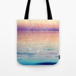 Breathe - Reminder Affirmation Mindful Quote Tote Bag