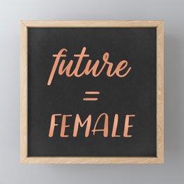 The Future is Female Pink Rose Gold on Black Framed Mini Art Print