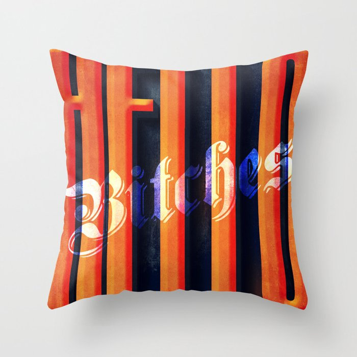 Hello Bitches Throw Pillow