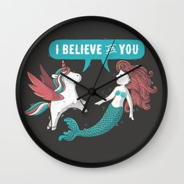 I Believe In You Wall Clock