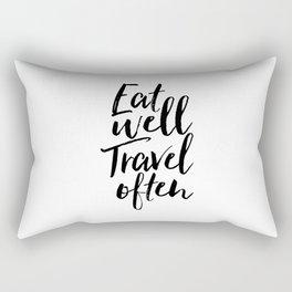 Printable Art,Eat Well Travel Often,Kitchen Decor,Travel Poster,Inspirational Quote,Motivational Art Rectangular Pillow