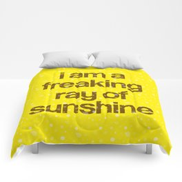 i am a freaking ray of sunshine (Sparkle Pattern) Comforters