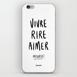 Vivre Rire Aimer... Mourir! - Black iPhone Skin