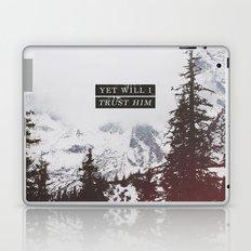 YET WILL I TRUST Laptop & iPad Skin