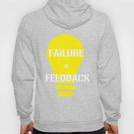 Funny Feedback Tshirt Designs Failure Feedback Hoody
