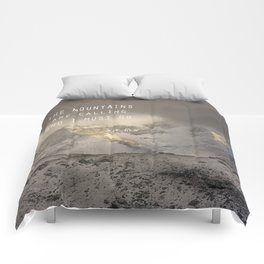 The Mountains are calling, and I must go.  John Muir. Vintage. Comforters