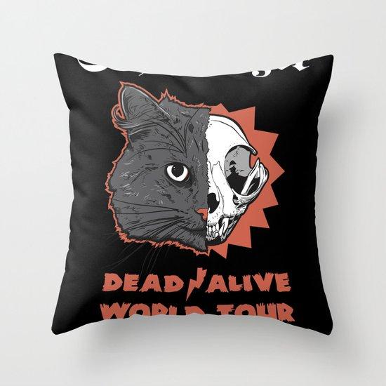 Schrödinger - DEAD/ALIVE World Tour Throw Pillow