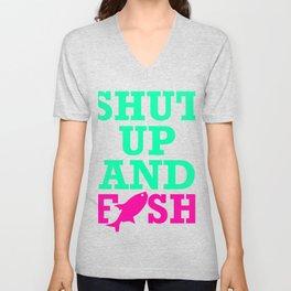 Shut Up And Fish 2 Unisex V-Neck