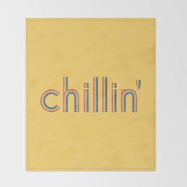 Chillin' Throw Blanket