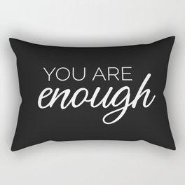 You are enough - black Rectangular Pillow