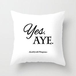 Yes. Aye. Throw Pillow