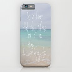 be so happy iPhone 6s Slim Case