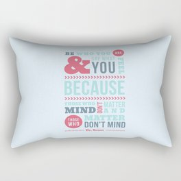 Be Who You Are - Dr. Seuss Quote Rectangular Pillow