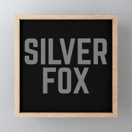 Silver Fox Funny Quote Framed Mini Art Print
