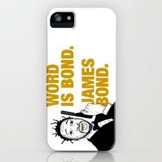 Word is bond. James Bond. iPhone (5, 5s) Slim Case