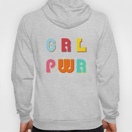 GRL PWR Girl Power Hoody
