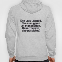 'Nevertheless, she persisted.' (dark purple text) Hoody