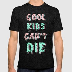 cool kids cant die Mens Fitted Tee MEDIUM Tri-Black