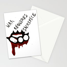 War Requires Sacrifice Stationery Cards