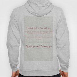 I'd choose you 4 #quotes #love #minimalism Hoody