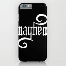 Unleash MAYHEM (Black) iPhone 6s Slim Case