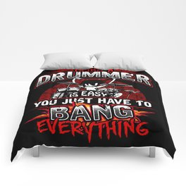 Being A Drummer Is Easy Just Bang Everything Comforters