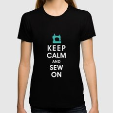 Keep Calm and Sew On (For the love of Sewing) Womens Fitted Tee Black MEDIUM