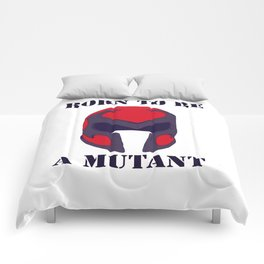 Born to be a mutant Comforters