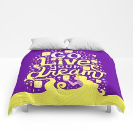 Live your dream Comforters