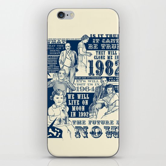 The Future is Now! iPhone & iPod Skin