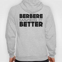 Berbere Makes It Better Hoody