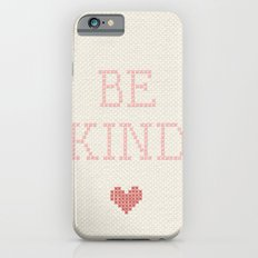be kind Slim Case iPhone 6s