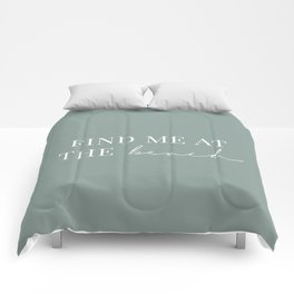 Find me at the beach | Quote on Mint green background | For the oceanholics Comforters