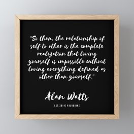 21  |  Alan Watts Quote 190516 Framed Mini Art Print