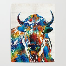 Colorful Buffalo Art - Sacred - By Sharon Cummings Poster