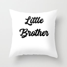 Little Brother Throw Pillow