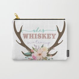 She's Whiskey in a Tea Cup Carry-All Pouch