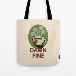 Damn Fine Tote Bag