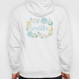 Breathe Flower Art Hoody