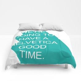 Helvetica Good Time Comforters