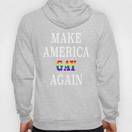 Make America Gay Again Hoody