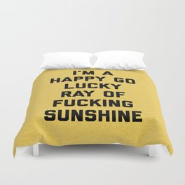 Ray Of Fucking Sunshine Funny Quote Duvet Cover