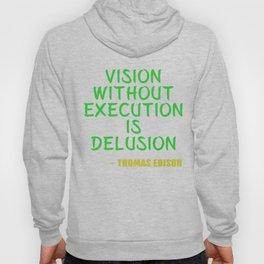 Dream Plan Execute T-shirt Design Execution Hoody