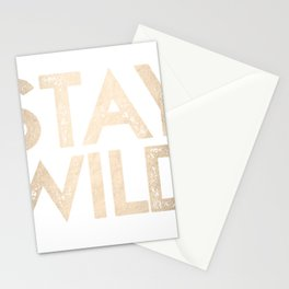 Stay Wild White Gold Quote Stationery Cards