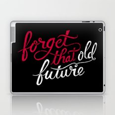 Forget that Old Future Laptop & iPad Skin