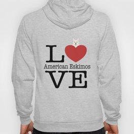 Love Cute American Eskimos Hoody