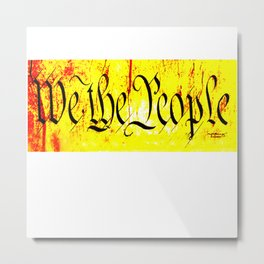 We The People jGibney The MUSEUM Society6 Gifts Metal Print